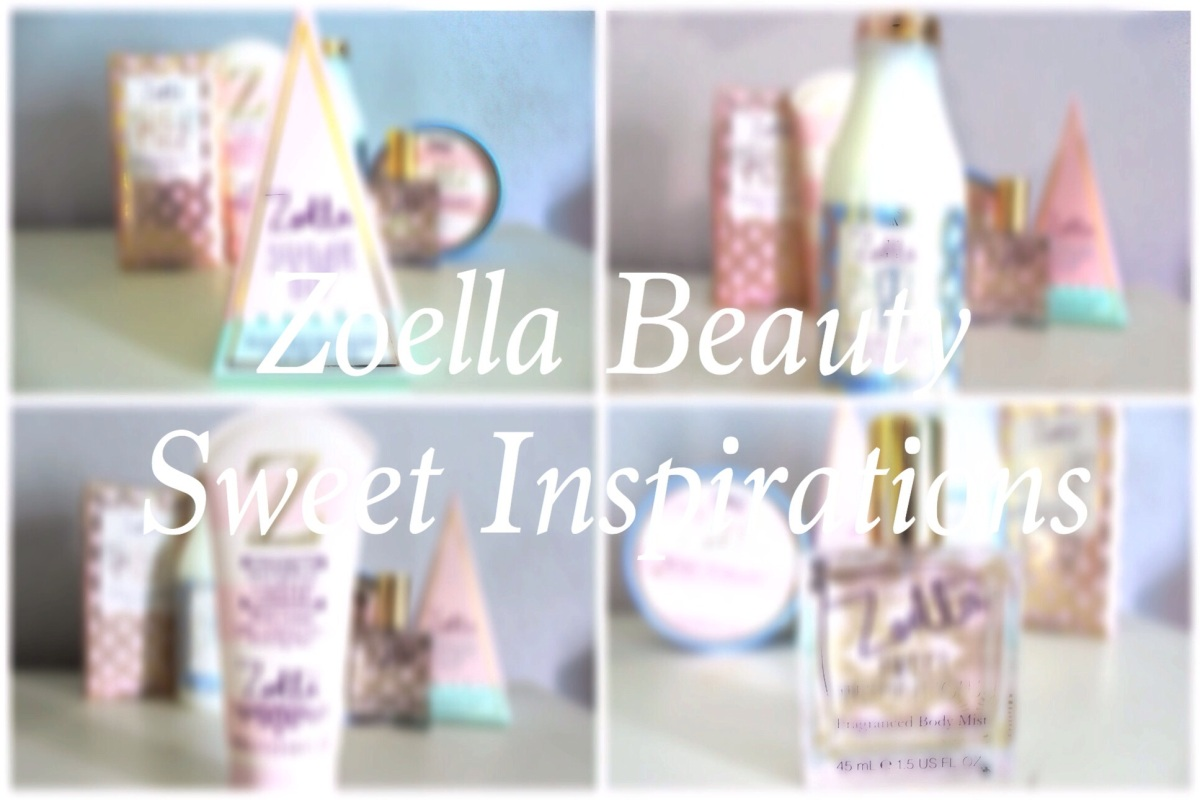 Zoella Beauty Sweet Inspirations Review