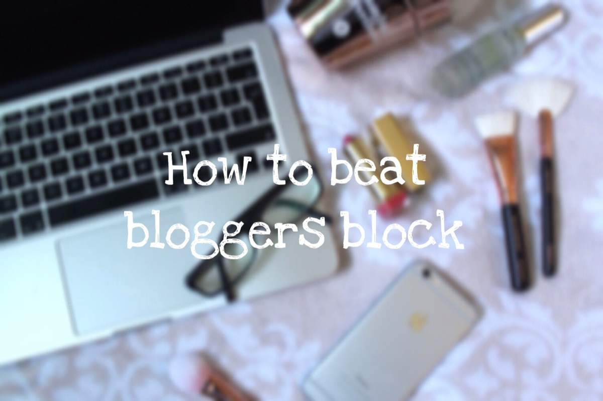 How to beat bloggers block