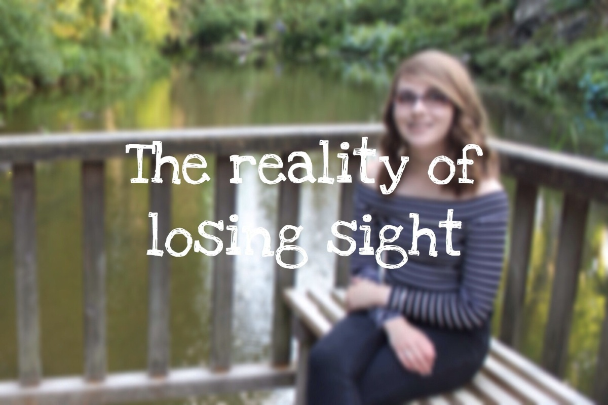 The reality of losing sight
